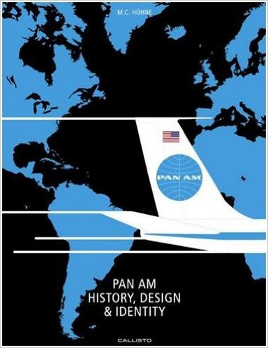 Pan Am Hisory, Design & Identity Neal Prince Inter-Continental Hotels